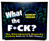 Bachelorette Party Game Supply - What the F*ck? Raunchy Game - Bachelor Party & LGBT